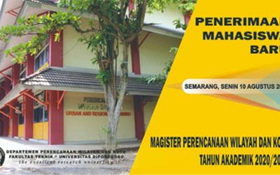 Penerimaan Mahasiswa Baru S2-MPWK Undip Semester Ganjil 2020- 2021