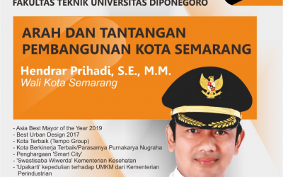 """Public Lecture """"Directions and Challenges of Semarang City Development"""""""