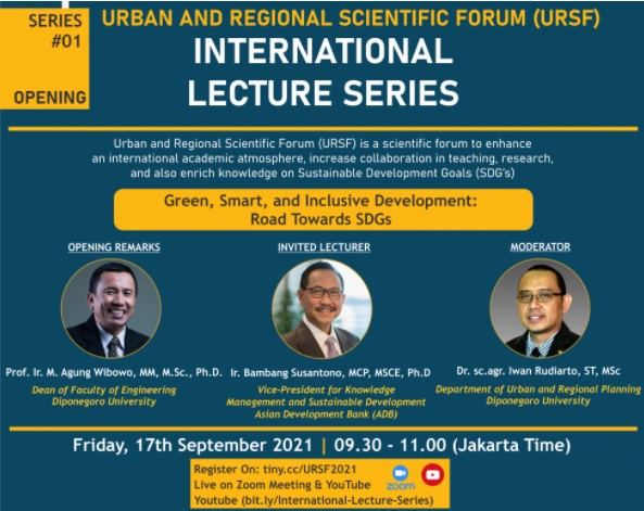 INTERNATIONAL LECTURE SERIES 2021 SERIES #01 GREEN, SMART, AND INCLUSIVE DEVELOPMENT: ROAD TOWARDS SDGS